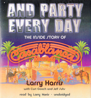 And Party Every Day The Inside Story of Casablanca Records.jpg