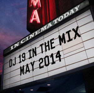 DJ 19 IN THE MIX MAY 2014.jpg
