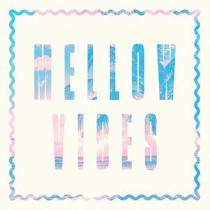MellowVibes.jpg