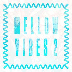 MellowVibes2.jpg